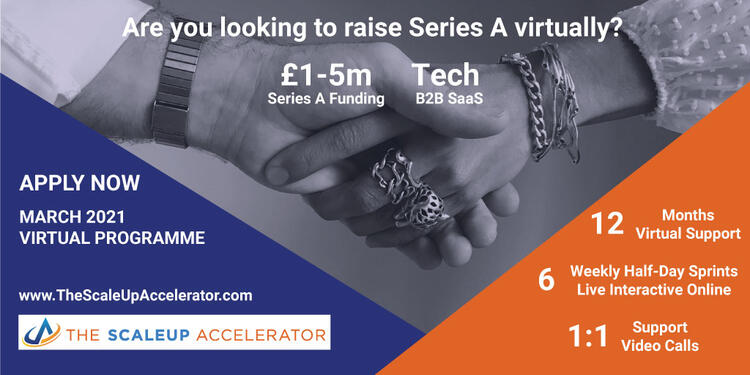The ScaleUp Accelerator Virtual Programme March 2021